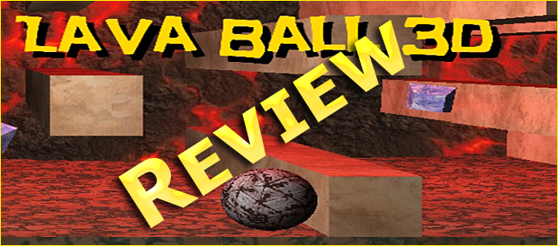 Lava-ball-3d-android-review