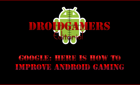 android-google-improve-gaming-games