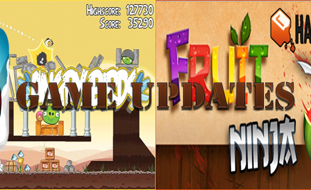 game-updates-android-fruit-ninja-angry-birds