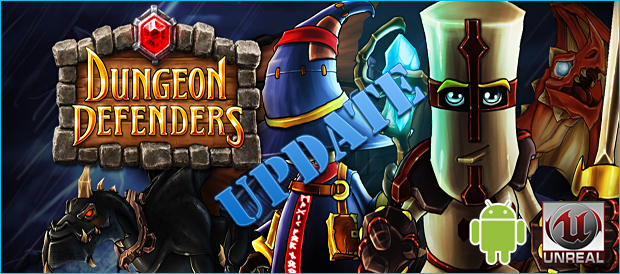 dungeon-defenders-unreal-engine-android-update