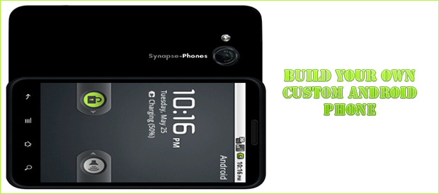 synapse-custom-built-android-phones