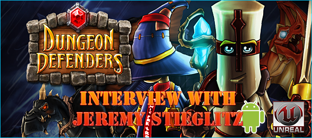 dungeon-defenders-jeremy-stieglitz-interview-android