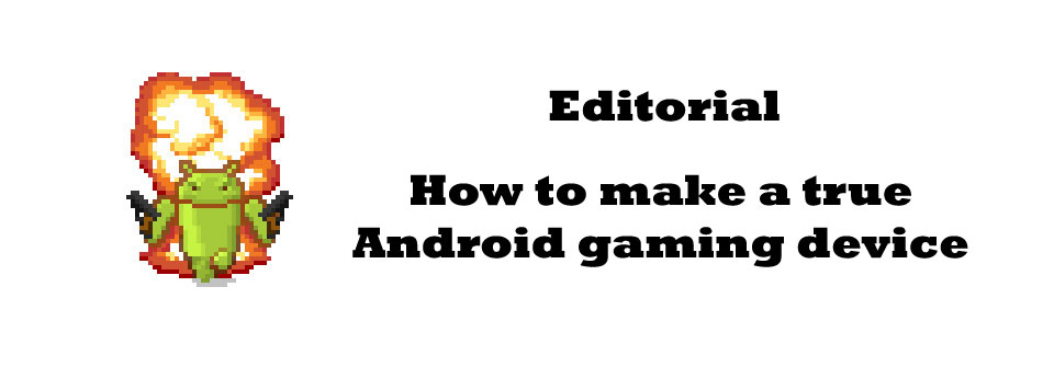 android-game-device-editorial