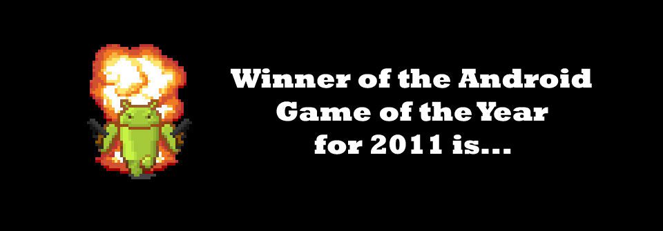 android-game-of-the-year-2011-winner