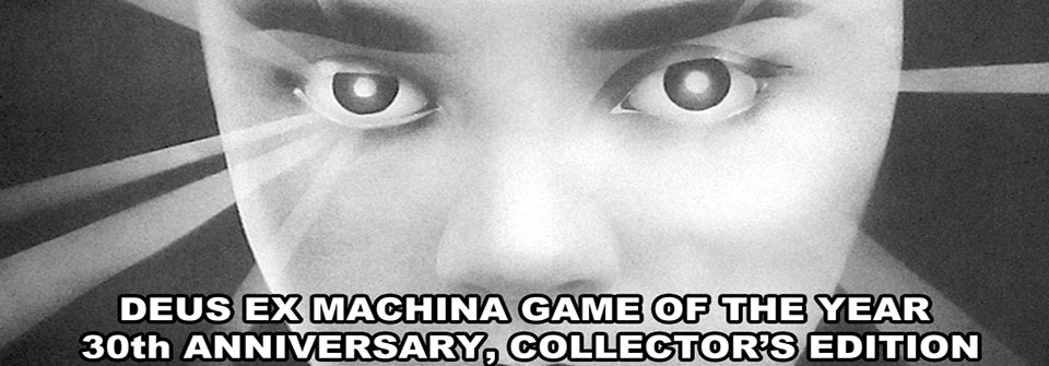 Deus-Ex-Machina-30th-Collectors-Android