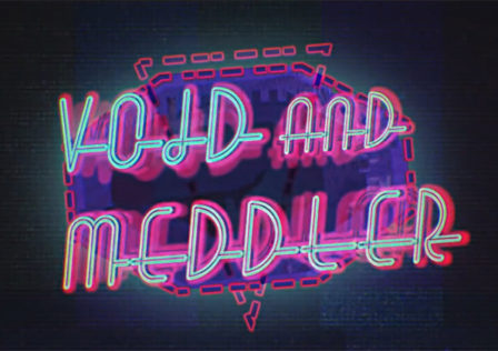 Void-and-Meddler-Preview