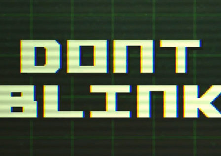 Dont-Blink-Android-Game