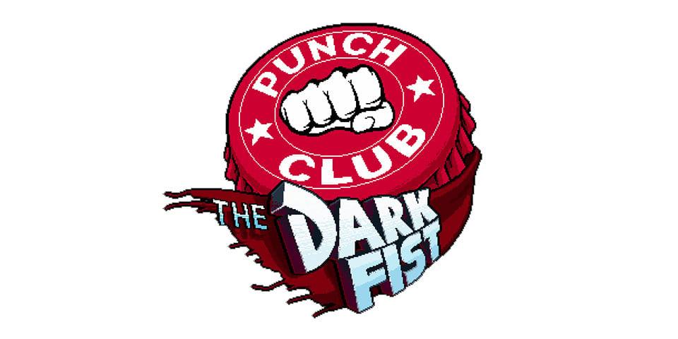 The-Dark-Fist-Punch-Club-Update
