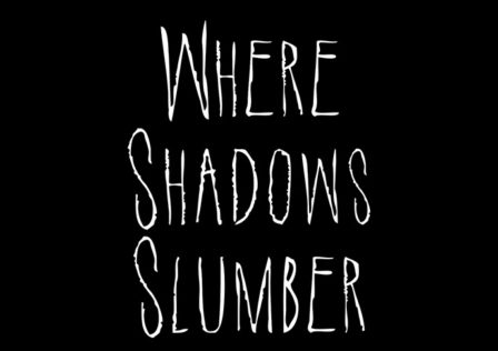 Where-Shadows-Slumber-Android-Game