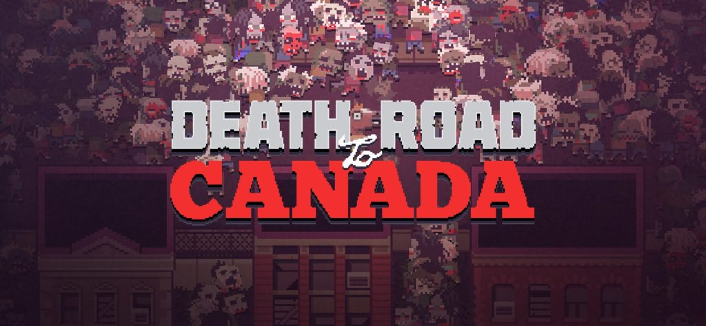 Death Road to Canada Android