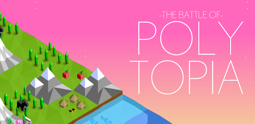 The Battle of Polytopia Android