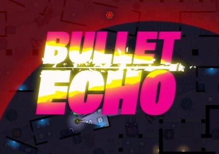 bullet-echo